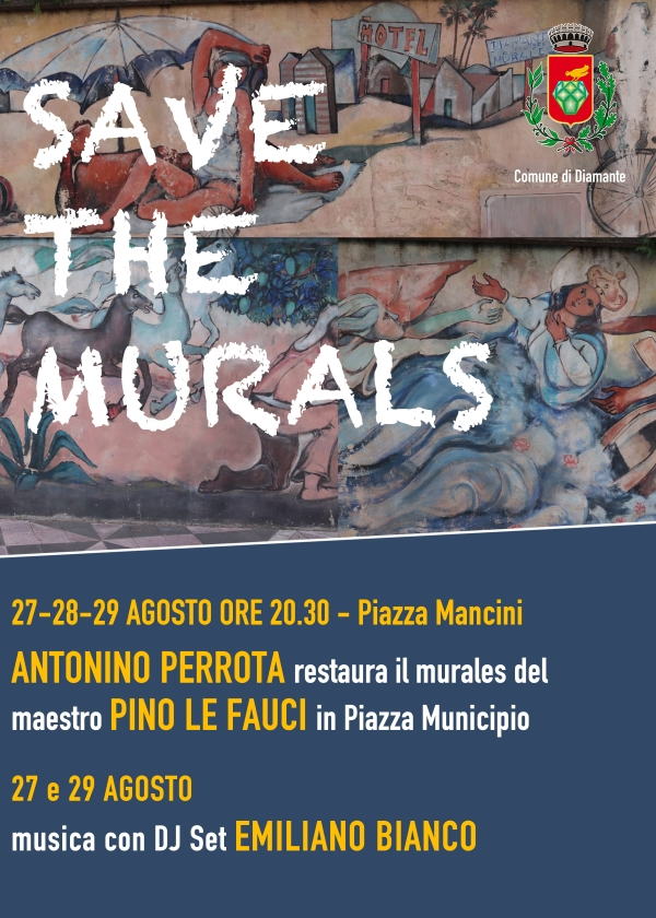 "DIAMANTE.PRENDERA' IL VIA IL 27 AGOSTO LA TRE GIORNI DI ""SAVE  THE MURALS"""